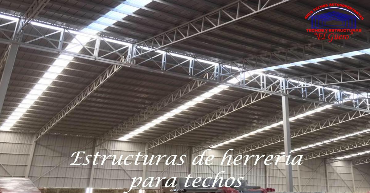 Estructuras de herreria para techos